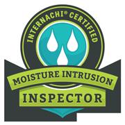Moisture Intrusion Inspector InterNACHI Certified